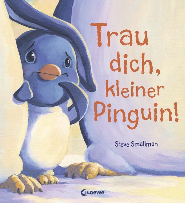 Trau dich kleiner Pinguin